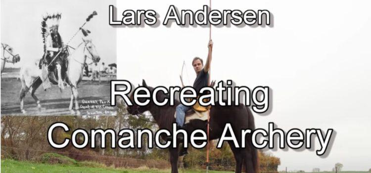 Lars Andersen und Comanche War Archery